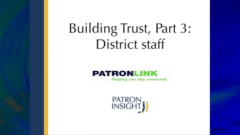 Thumbnail for entry Building Trust Pt 3 - District Staff