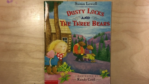 Thumbnail for entry Dusty Locks and the Three Bears