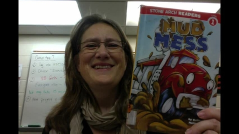 Thumbnail for entry Mud Mess Read by Mrs. Krull