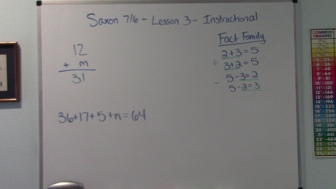 Thumbnail for entry Saxon 7/6 - Lesson 3 - Missing numbers - Instructional Video