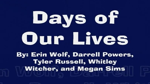 Thumbnail for entry Biology: Days of Our Lives