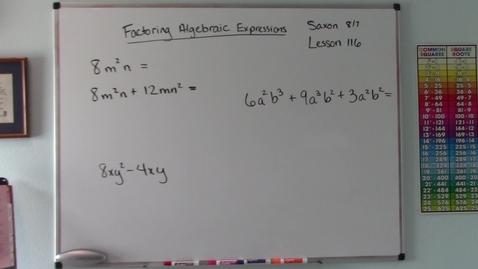 Thumbnail for entry Saxon 8/7 - Lesson 116 - Factoring Algebraic Expressions