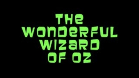 Thumbnail for entry Short Classics: The Wonderful Wizard of Oz