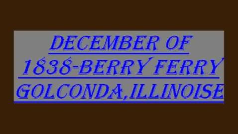 Thumbnail for entry berry ferry Golconda, Illinois