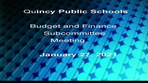 Thumbnail for entry Budget, Teaching SubCommittee, January 27, 2021