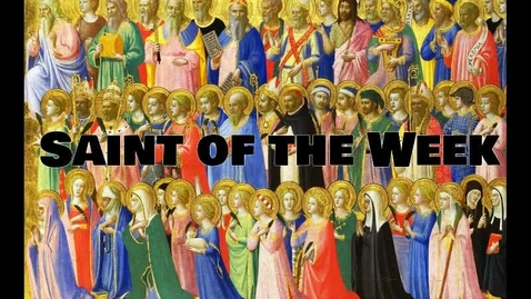 Thumbnail for entry Saint of the Week St. Gregory the Great