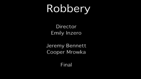 Thumbnail for entry Final Exam - P5-Sp13 - The Robbery
