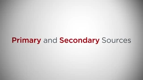 Thumbnail for entry Primary & Secondary Reference Sources