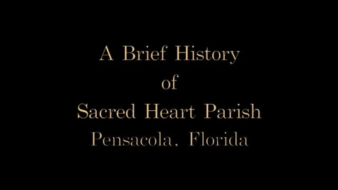 Thumbnail for entry A History of Sacred Heart Cathedral Parish