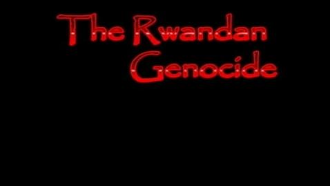 Thumbnail for entry Rwandan Genocide Ashley Dylan Sarah