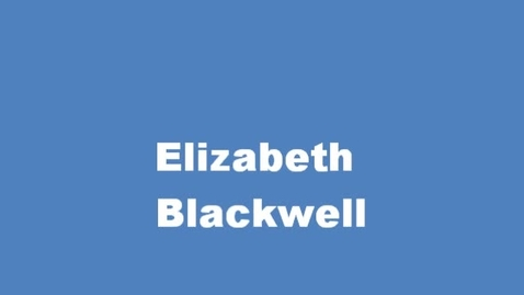 Thumbnail for entry UN CSW Elizabeth Blackwell