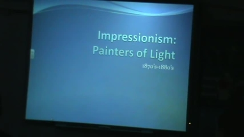 Thumbnail for entry Impressionism Introduction 4/8/13
