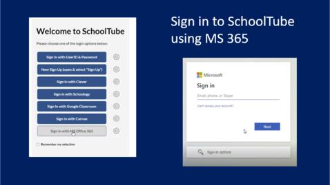 Thumbnail for entry SchoolTube Microsoft  356 Login Steps
