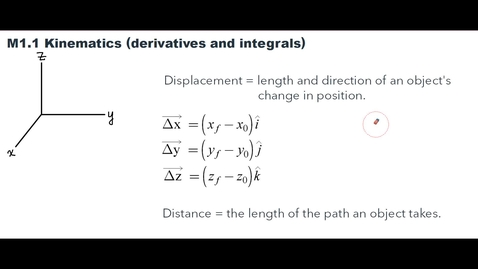 Thumbnail for entry Clip of M1.1 AP Physics C - Mechanics (kinematics derivatives and integrals)