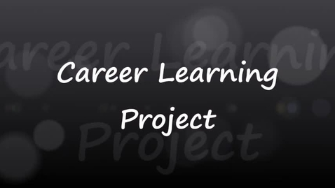 Thumbnail for entry Career Learning Project