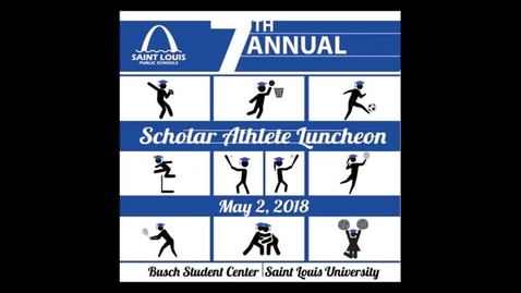 Thumbnail for entry Scholar Athlete Luncheon 2018