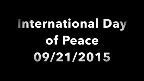 Thumbnail for entry Peace Day 9/21/2015