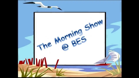 Thumbnail for entry The Morning Show @ BES - October 25, 2016