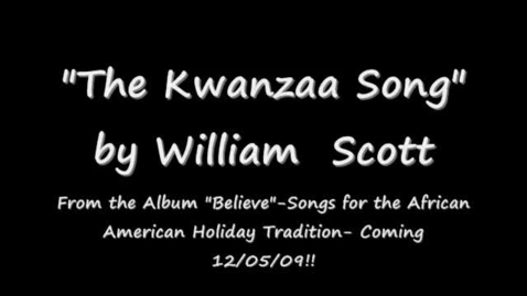 Thumbnail for entry The Kwanzaa Song by William Scott