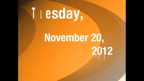 Thumbnail for entry Tuesday, November 20, 2012