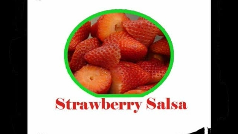 Thumbnail for entry Strawberry Salsa