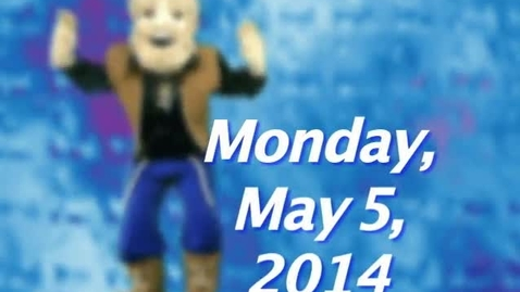 Thumbnail for entry Monday, May 5, 2014