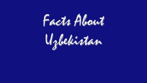 Thumbnail for entry Facts About Uzbekistan