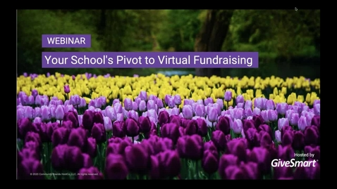 Thumbnail for entry Webinar Your School-s Pivot to a Virtual Fundraiser