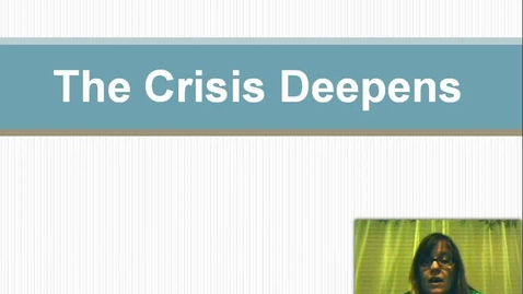 Thumbnail for entry The Crisis Deepens