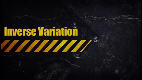 Thumbnail for entry Inverse Variation Equation