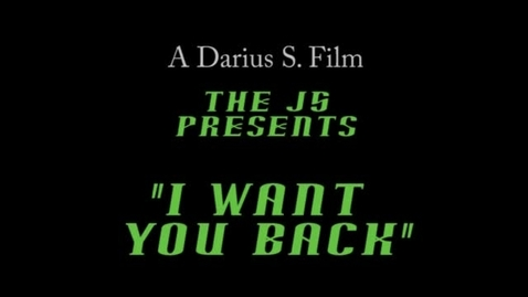Thumbnail for entry Music Video: I Want You Back