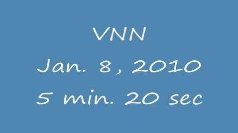 Thumbnail for entry VNN Jan. 8, 2010