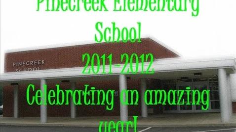 Thumbnail for entry 2011-2012 Pinecreek Elementary School