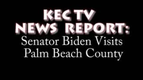 Thumbnail for entry KEC TV News Report: Joe Biden Visits Palm Beach County