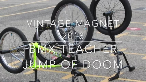 Thumbnail for entry 2018 Vintage Magnet BMX Show - Teacher Jump of Doom
