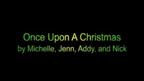 Thumbnail for entry Once Upon A Christmas Stop Motion