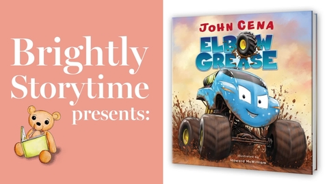 Thumbnail for entry ELBOW GREASE by John Cena - Read Aloud Picture Book   Brightly Storytime
