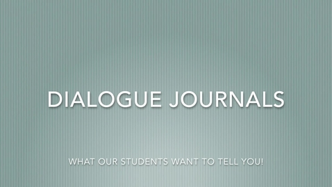 Thumbnail for entry Dialogue Journals