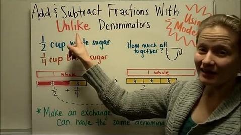 Thumbnail for entry Add Subtract Unlike Denominators Part 1
