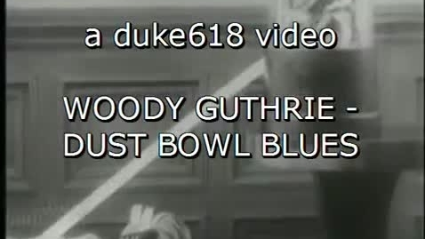 Thumbnail for entry woodie guthrie dust bowl blues