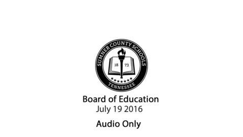 Thumbnail for entry July 19 2016 Regular Meeting