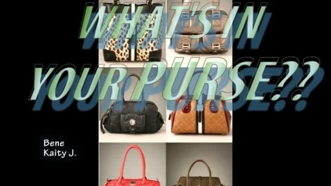 Thumbnail for entry What's In Your Purse? - WSCN (2009-2010)