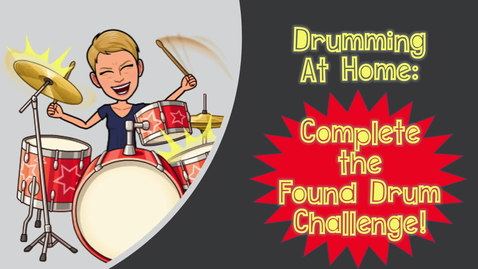 Thumbnail for entry Found Drum Challenge Intro