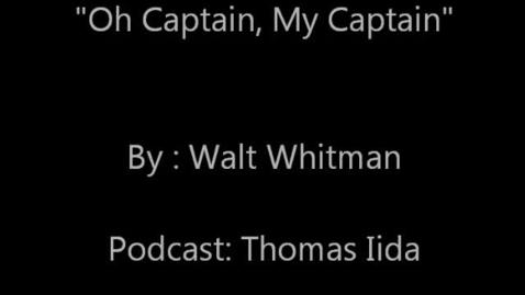 Thumbnail for entry Oh Captain My Captain Cultural Literacy - Thomas Iida