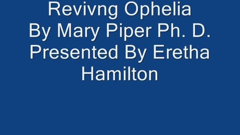 Thumbnail for entry Reviving Ophelia By Mary Pipher