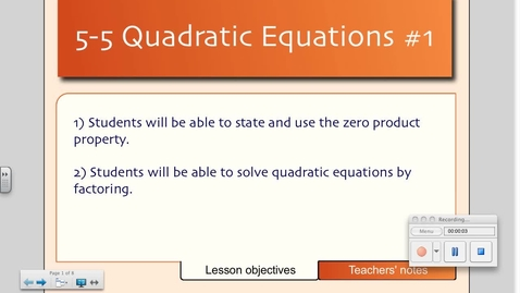 Thumbnail for entry 5-5 Solving Quadratic Equations by Factoring (Day # 1)