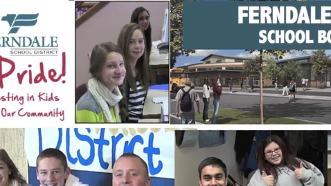 Thumbnail for entry Ferndale Schools Bond February 11, 2014