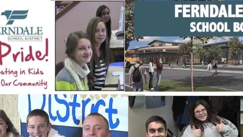 Thumbnail for entry Ferndale Schools Bond February 11, 2014