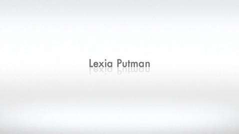 Thumbnail for entry Lexia Putman