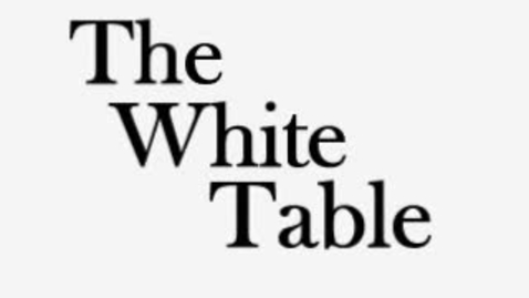 Thumbnail for entry The White Table